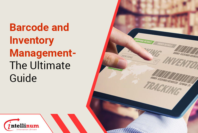 Barcode and Inventory Management – The Ultimate Guide