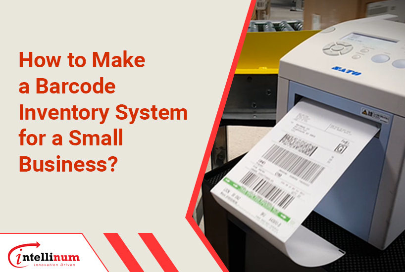 How to Make a Barcode Inventory System for a Small Business?